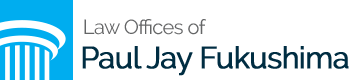 Law Offices of Paul Jay Fukushima